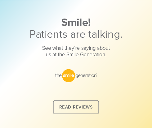 Smile! Patients are talking. See what they're saying about us at the Smile Generation. - Cave Creek Dentistry